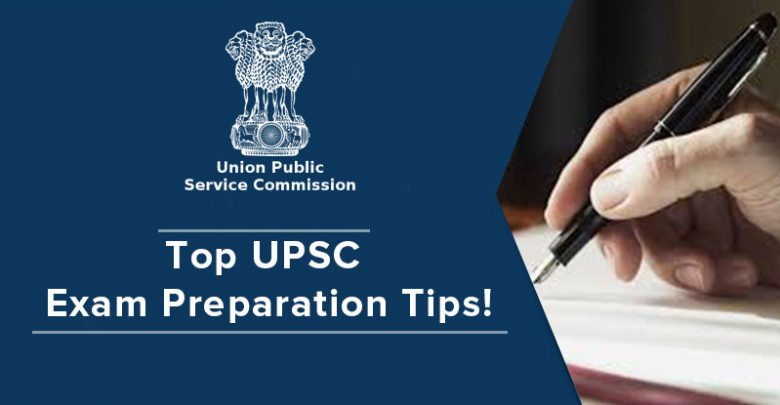 Top UPSC Exam Preparation Tips!