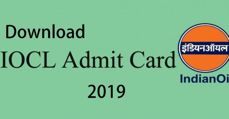 IOCL Apprentice Admit Card 2019