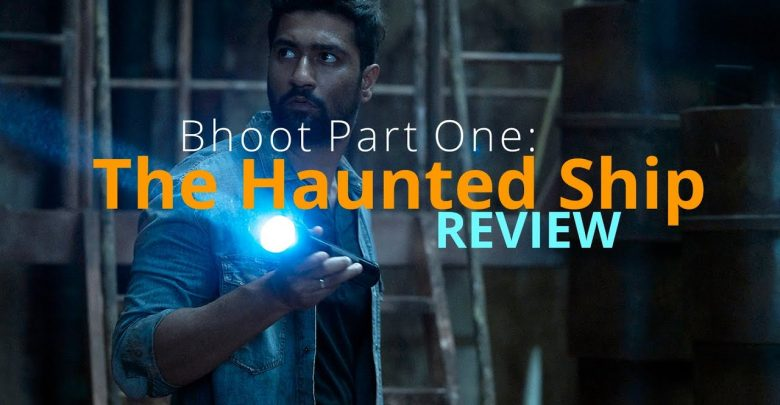 Bhoot – Part One