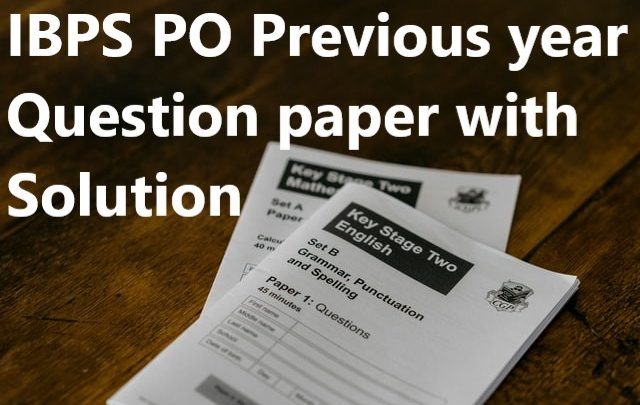 IBPS PO previous year papers