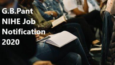 G.B.Pant NIHE Job Notification 2020