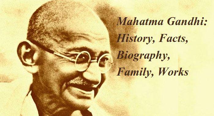 Biography of Mahatma Gandhi