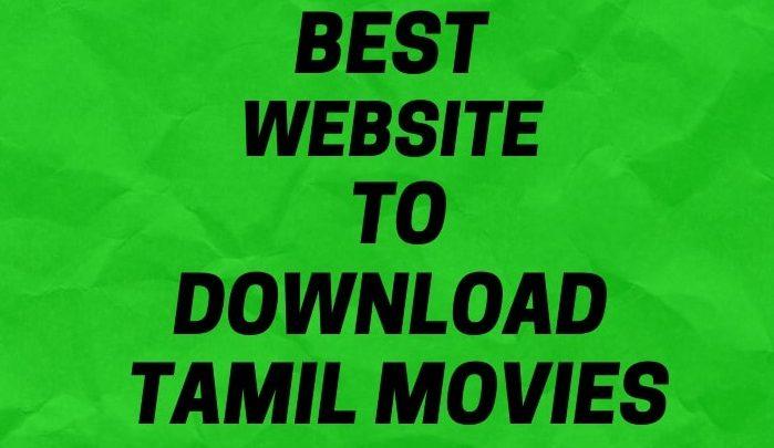Tamil Movies Download Website
